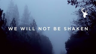 We Will Not Be Shaken (Official Lyric Video) - Brian Johnson | We Will Not Be Shaken
