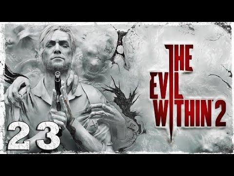 Смотреть прохождение игры The Evil Within 2. #23: Драка со Стефано.