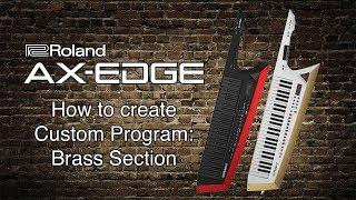Roland AX-Edge - erstellen von Benutzerdefinierten Programm: Bläser