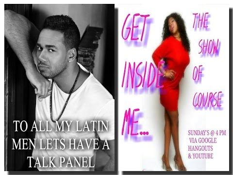 TO ALL MY LATIN MEN LETS HAVE A TALK PANEL