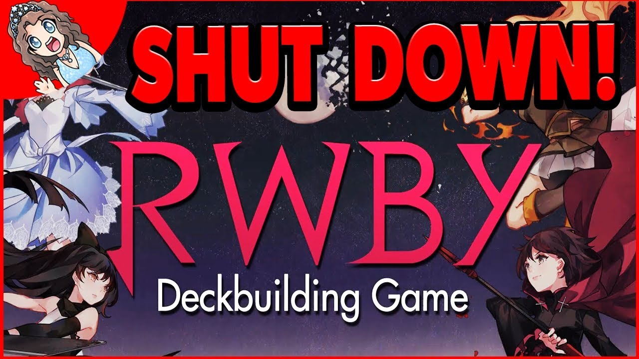 Another RWBY Game Failure – RWBY: Deckbuilding Game Shutting Down