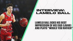 LaMelo Ball: Melo Plays 'Would You Rather' & Does An Impression Of Lavar Ball