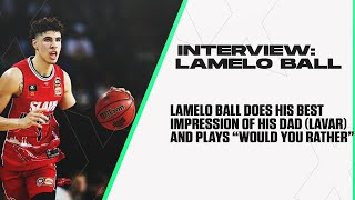 "LaMelo Ball: Melo Plays ""Would You Rather"" & Does An Impression Of Lavar Ball"