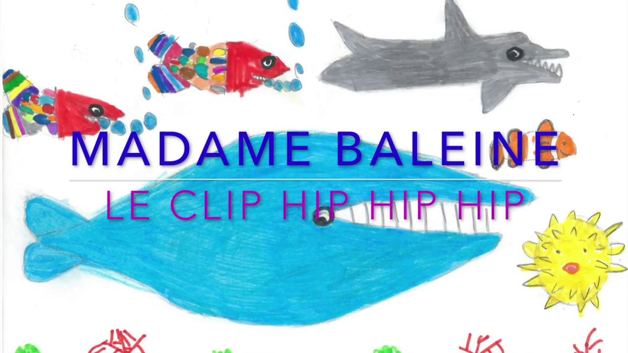 Madame BALEINE : LE CLIP