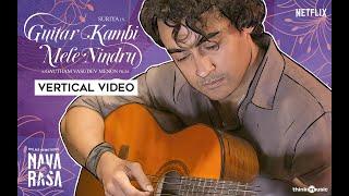 Thooriga - Vertical Video | Guitar Kambi Mele Nindru | Suriya | Gautham Menon | Karthik | Navarasa