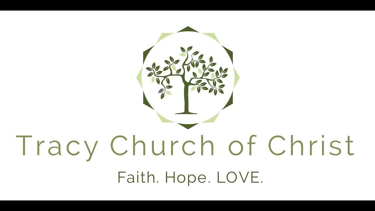 Tracy Church Of Christ 2514 Altoga Ave Tracy Ca 2020
