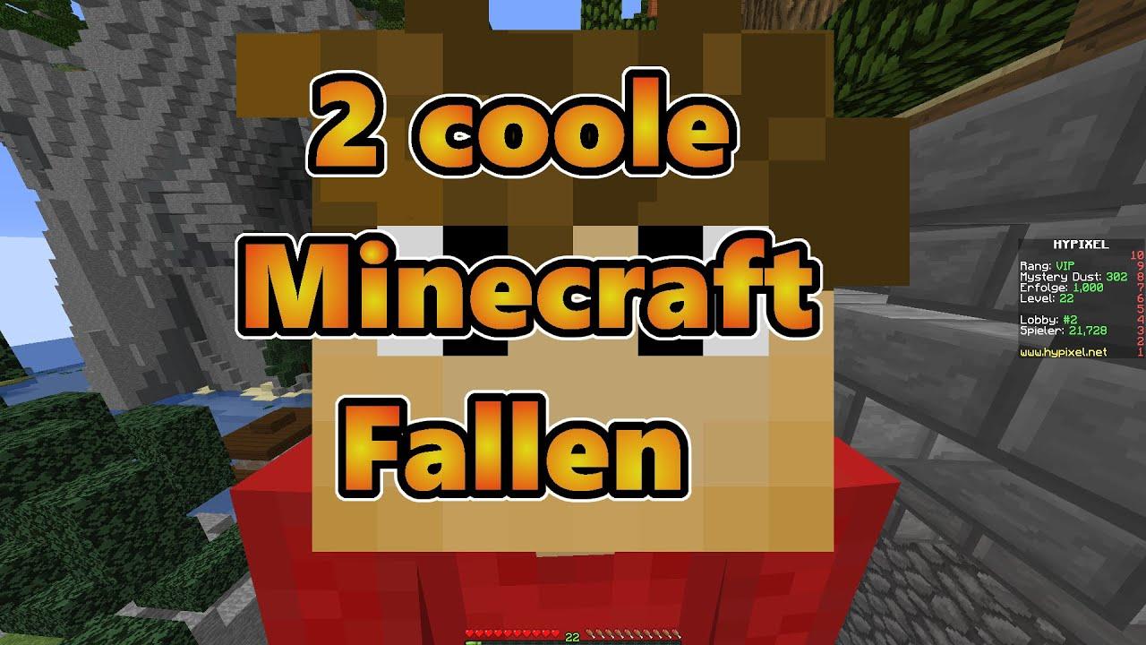 Minecraft 2 Coole Fallen