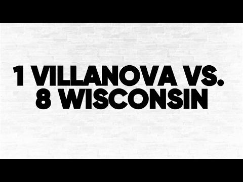 (1) Villanova vs. (8) Wisconsin