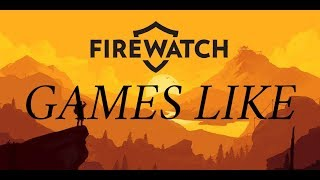 "Top 5 Games ""art Style Graphics"" Like Firewatch 