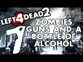 - L4D2 - Zombies, Guns and a Bottle of Alcohol 7