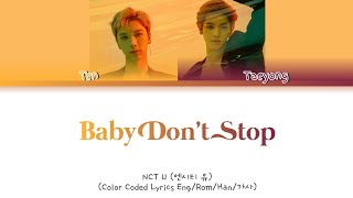 NCT U (엔시티 유) - Baby Don't Stop - Color Coded Lyrics
