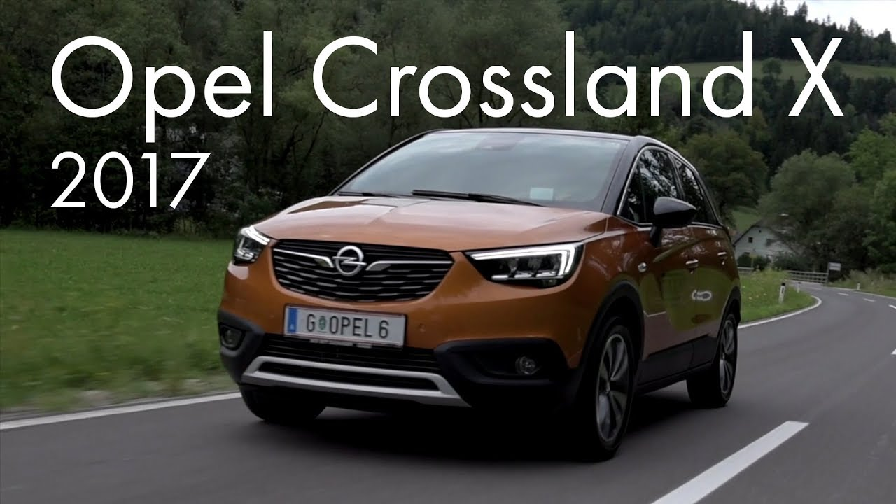 opel crossland x 2017 youtube. Black Bedroom Furniture Sets. Home Design Ideas