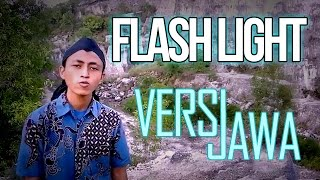Video FlashLight - Javanese version (Ojo Minggat) download MP3, 3GP, MP4, WEBM, AVI, FLV Agustus 2017