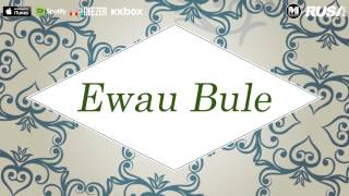 Iwere Feat. Noraniza Idris - Ewau Bule [Official Lyrics Video]