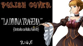 RiON 「la divina tragedia ~魔曲~ COVER PL」 【UMiNEKO NO NAKU KORO Ni】