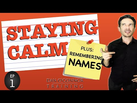 2 Secret Strategies: How to Stay Calm Under Pressure and BONUS TIP: How to Remember Anyone's Name