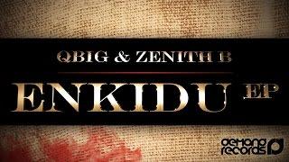 Qbig & Zenith B - Narc