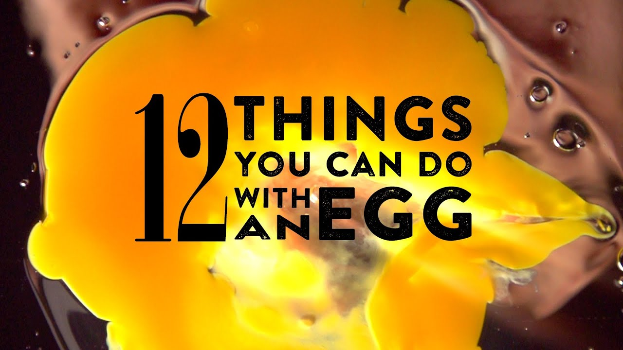 12 things you can do with an egg youtube