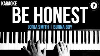 Jorja Smith - Be Honest Ft. Burna Boy Karaoke Piano Acoustic Cover Instrumental Lyrics