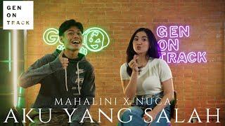 AKU YANG SALAH - MAHALINI X NUCA (LIVE SESSION) GENONTRACK
