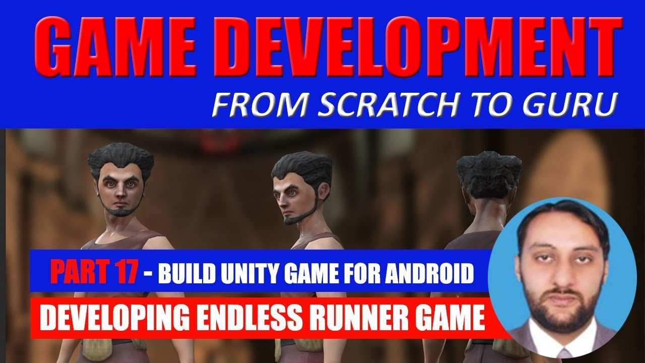 Part 17 - How To Build Android Game In Unity | Game Development From Scratch To Guru
