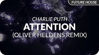 Скачать Charlie Puth Attention Oliver Heldens Remix