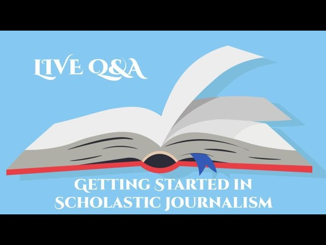 Getting Started in Scholastic Journalism