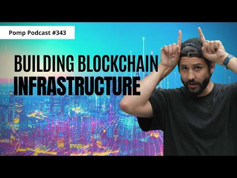 Pomp Podcast #343: Joe Lallouz On Building Blockchain Infrastructure