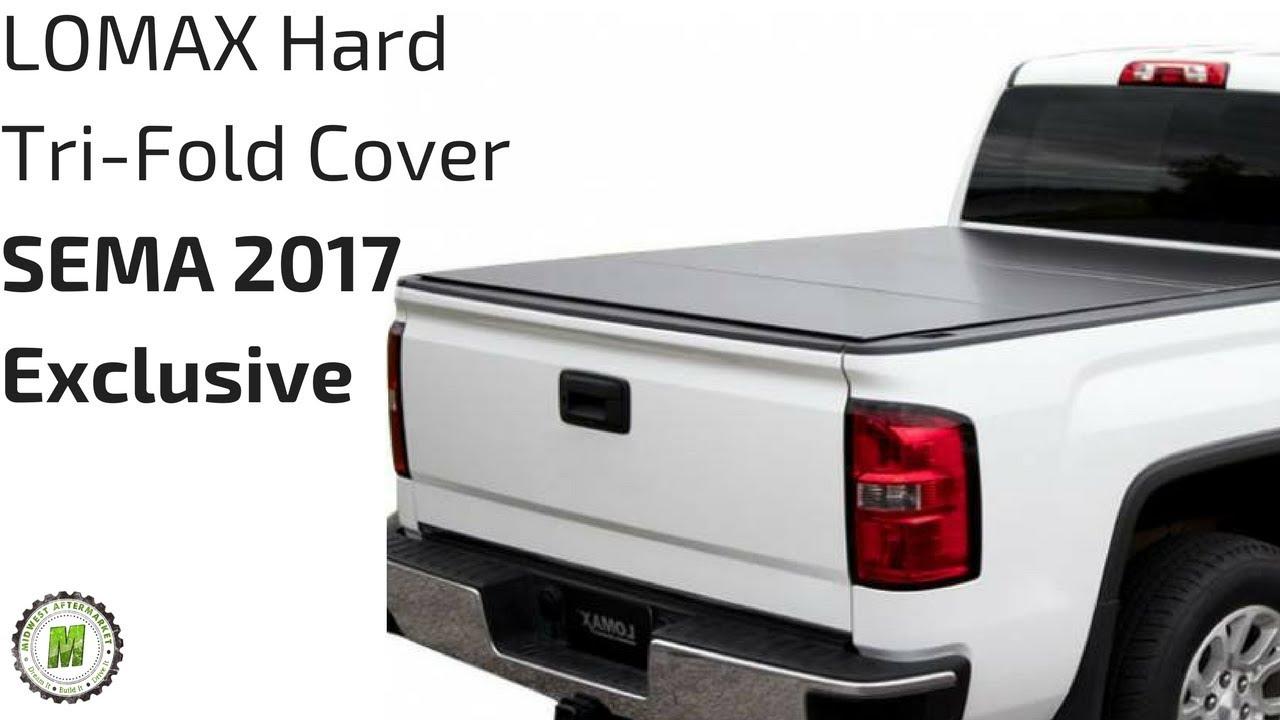 Lomax Hard Tri Fold Cover At Sema 2017 Youtube