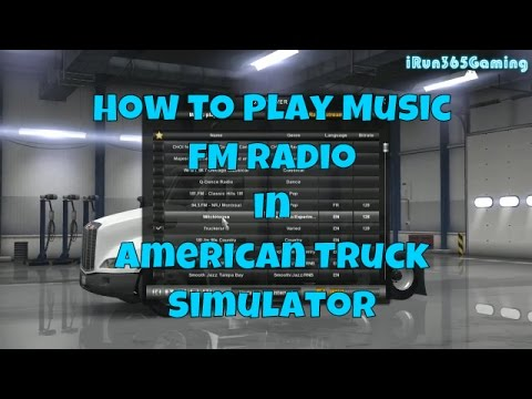 How to Play Music | FM Radio | Game Play | American Truck Simulator