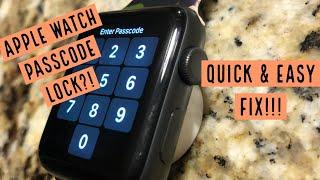 Apple Watch PASSCODE LOCK? Quick & Easy FIX! How-To SIMPLIFIED