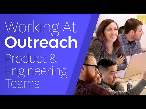 Working at Outreach - Product & Engineering Teams
