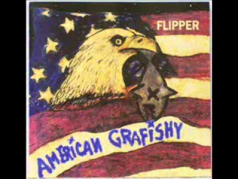 Flipper - Exist Or Else