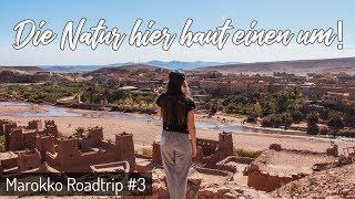 Übers ALTLASGEBIRGE in die WÜSTE - Ait Ben Haddou l Marokko Roadtrip #3