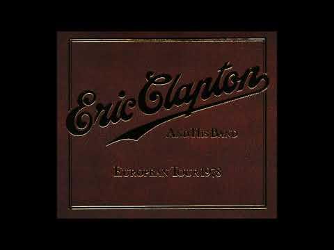 Eric Clapton - European Tour 1978 (CD1) - Bootleg Album (Live)