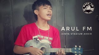 Download lagu CINTA STADIUM AKHIR COVER ARUL MARA FM MP3
