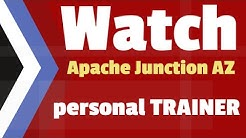 Apache Junction Personal Trainer | Personal Training Apache Junction | Call Today