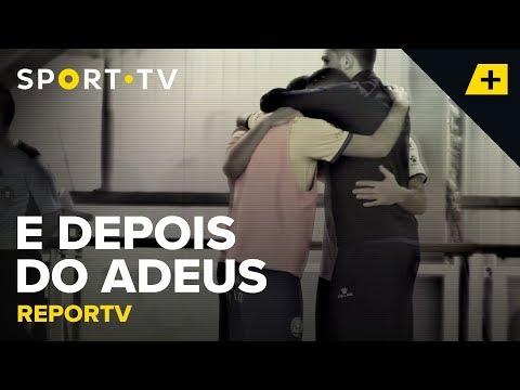 REPORTV - E depois do adeus | SPORT TV