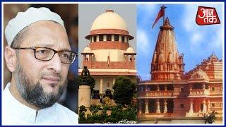 Asaduddin Owaisi Rejects Supreme Court's Decision Over Ram Mandir Dispute