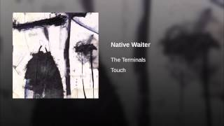 Native Waiter