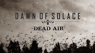 Dawn Of Solace - Dead Air (2006) | Noble Demon