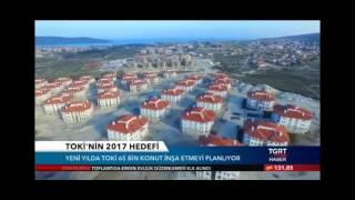 TOKİ 2017 yılında 68 bin sosyal konut inşa edecek