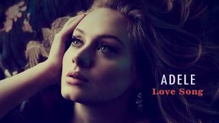 "ADELE ""Love Song"" (with lyrics)"