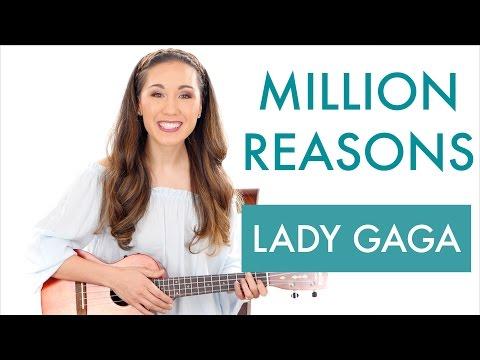 """""""Million Reasons"""" By Lady Gaga -  Ukulele Tutorial"""