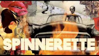 Spinnerette - Driving Song