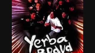 Yerba Brava - Ya no llores