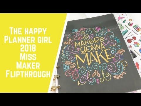 The Happy Planner Girl 2018 Miss Maker Flipthrough