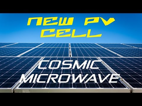 Cosmic Microwave - New PV Cell ᴴᴰ