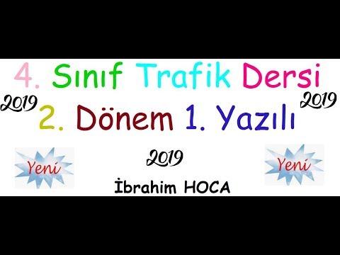 4 Sınıf Trafik 2 Dönem 1 Yazılı örnek 1 2019 Ibrahim Hoca