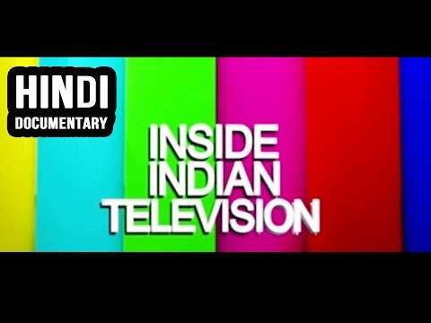 Inside Indian Television Hindi Documentary